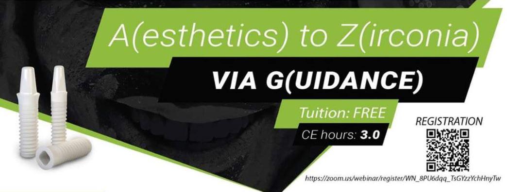 A(esthetics) to Z(irconia) VIA G(UIDANCE)